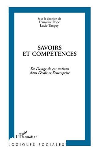 9782738426642: Savoirs et competences: De l'usage de ces notions dans l'ecole et l'entreprise (Collection