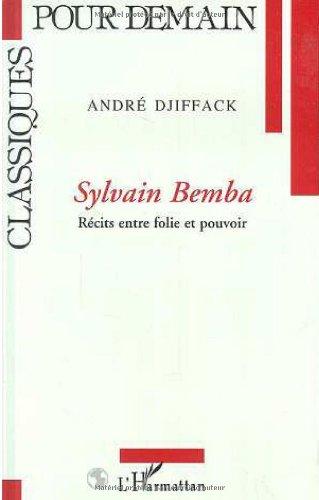 9782738427298: Sylvain Bemba: Récits entre folie et pouvoir