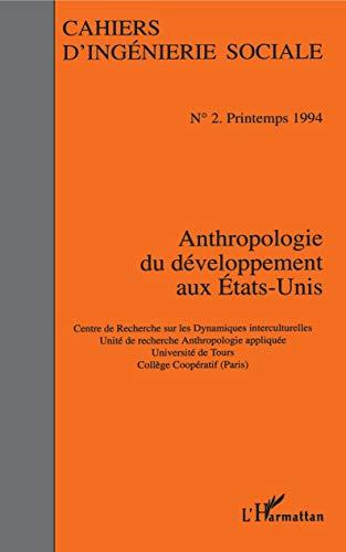9782738428349: Anthropologie du developpement aux etats-unis (French Edition)