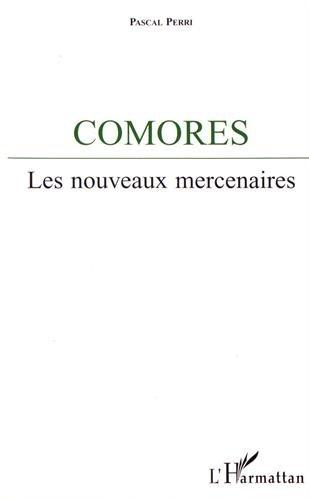 9782738428622: Comores : les nouveaux mercenaires