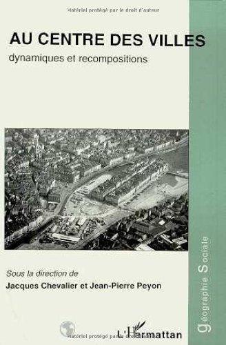 9782738428868: Au centre des villes : dynamiques et recompositions