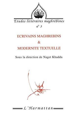9782738429407: Ecrivains maghr�bins & modernit� textuelle