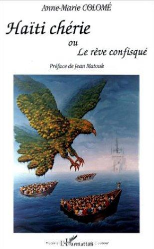 9782738429827: Haiti cherie, ou, Le reve confisque (French Edition)