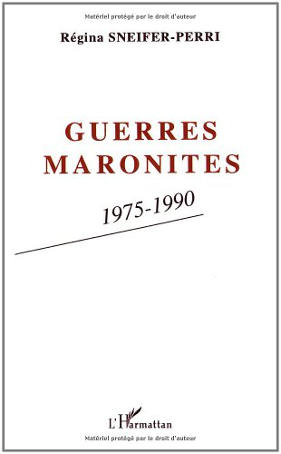 9782738430359: Guerres maronites, 1975-1990 (French Edition)