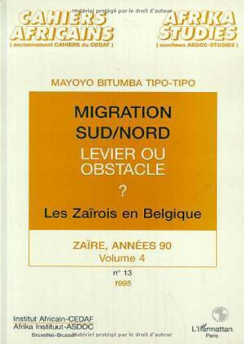 9782738431059: Migration sud/nord levier ou obstacle les zairois en
