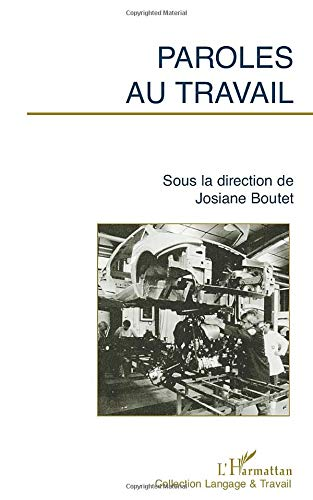 9782738431202: Paroles au Travail (Collection Langage & travail) (French Edition)