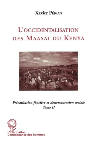 9782738431509: Occidentalisation (II) des maasai du kenya (French Edition)