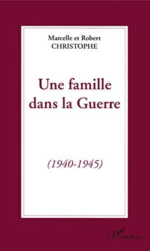 9782738432094: Une famille dans la guerre, 1940-1945