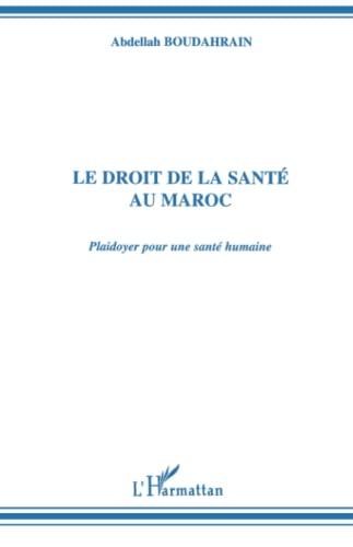 9782738433008: Le droit de la sant� au Maroc: Plaidoyer pour une sant� humaine