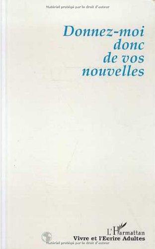 9782738434197: Donnez-Moi Donc de Vos Nouvelles