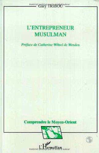 9782738434661: L'entrepreneur musulman: L'islam et la rationalit� d'entreprise