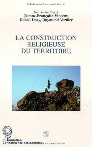 La construction religieuse du territoire: Vincent, Jeanne-Françoise