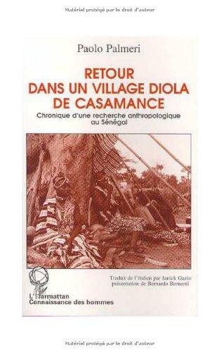 9782738436160: Retour dans un village diola de Casamance: Chronique d'une recherche anthropologique au Sénégal