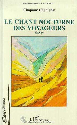 9782738436177: Le chant nocturne des voyageurs: Roman (Ecritures) (French Edition)