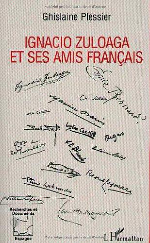 9782738436245: Ignacio Zuloaga et ses amis français (Recherches et documents Amériques latines)