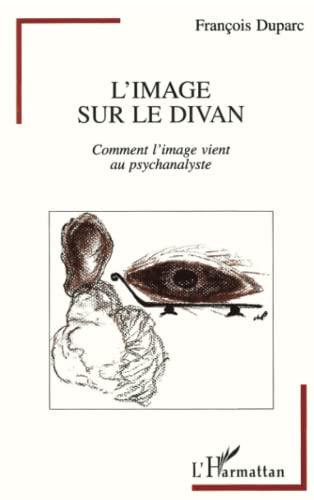 9782738436351: Image sur le divan (l') comment l'image vient au ps