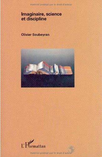 9782738438218: Imaginaire, science et discipline (Geographies en liberte) (French Edition)