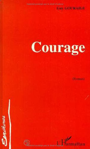 9782738439680: Courage: Roman (Ecritures) (French Edition)