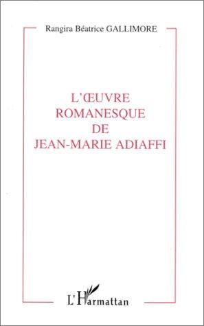 9782738439901: L'oeuvre romanesque de jean marie adiaffi