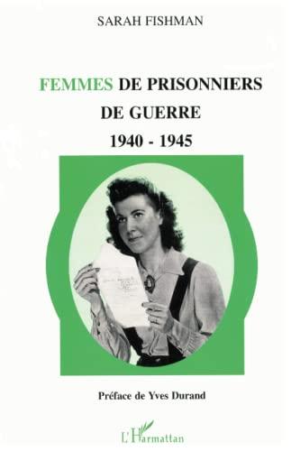 9782738440518: Femmes de prisonniers de guerre: 1940-1945