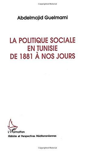 9782738440808: La politique sociale en Tunisie de 1881 a nos jours (Collection