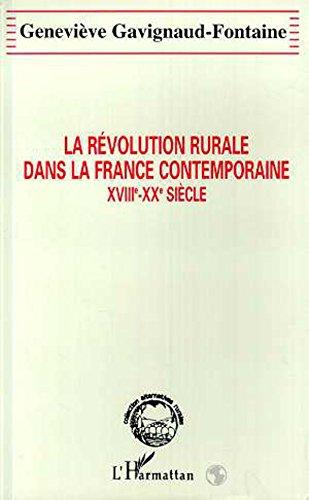 9782738441614: La révolution rurale dans la France contemporaine: XVIIIe-XXe siècle (Collection Alternatives rurales) (French Edition)