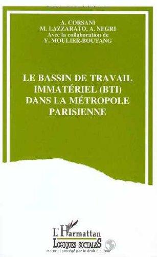 9782738442284: Le Bassin de travail immatériel (BTI) dans la métropole parisienne (Collection Logiques sociales) (French Edition)
