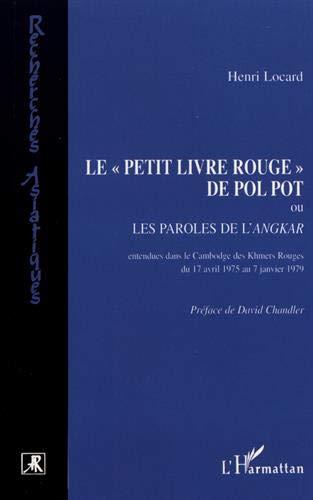 """9782738443267: Le """"petit livre rouge"""" de Pol Pot, ou, Les paroles de l'Angkar"""