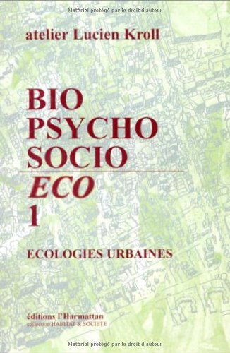 9782738444196: Bio, psycho, socio / éco : Écologies urbaines (Habitat et sociétés)