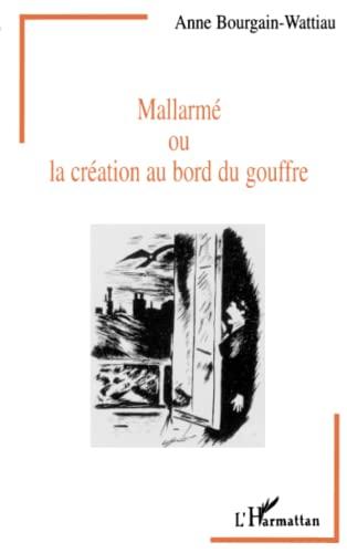 9782738444387: Mallarm�, ou, La cr�ation au bord du gouffre: Entre litt�rature et psychanalyse