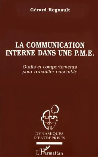 9782738444554: La communication interne dans une P.M.E.