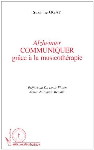 9782738444820: Alzheimer - Communiquer grace a la musicotherapie