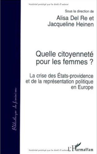 9782738446169: Quelle citoyenneté pour les femmes?: La crise des États-providence et de la représentaion politique en Europe