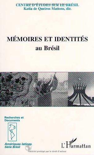 9782738446497: Mémoires et identités au Brésil: [séminaire I, Centre d'études sur le Brésil