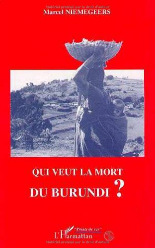 9782738447036: Qui veut la mort du Burundi?
