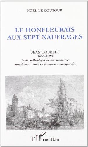 JEAN DOUBLET .( 1655-1728 ). Le Honfleurais aux sept naufrages .: LE COUTOUR NOËL
