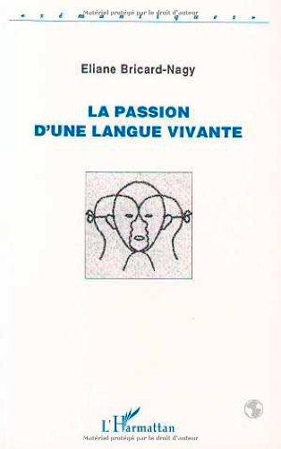 9782738448040: La passion d'une langue vivante