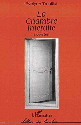 9782738448217: La chambre interdite: Nouvelles (Lettres des Caraibes) (French Edition)