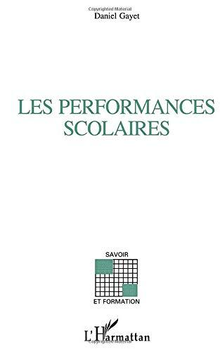 9782738449320: Les Performances scolaires: Comment on les explique ?
