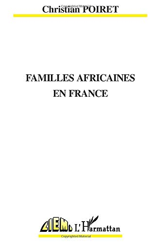 9782738449528: Familles africaines en France (Collection Ecritures) (French Edition)