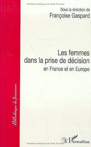 9782738449696: Les femmes dans la prise de décision en France et en Europe (Bibliothèque du féminisme) (French Edition)