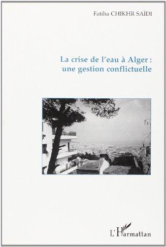 La crise de l'eau à Alger : Fatiha Chikhr Saïdi
