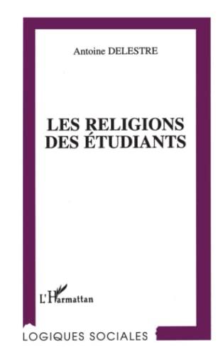 9782738449955: Les religions des etudiants (Collection Logiques sociales) (French Edition)