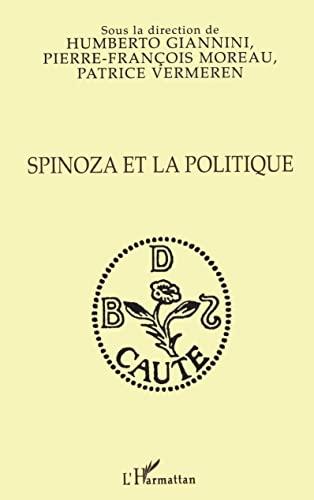 9782738450043: Spinoza et la politique: Actes du colloque de Santiago du Chili, mai 1995, Universidad de Chile/CERPHI