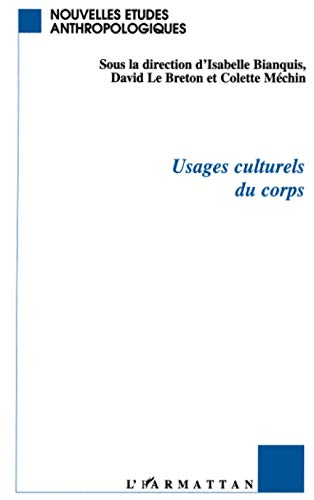 9782738451835: Usages culturels du corps (Nouvelles etudes anthropologiques) (French Edition)