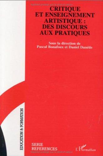 9782738452047: Critique et enseignement artistique: Des discours aux pratiques (Education & formation) (French Edition)