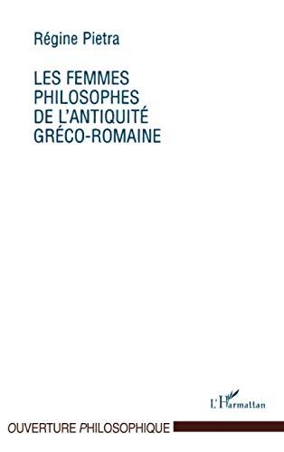 9782738452429: Les femmes philosophes de l'antiquité gréco-romaine (Collection L'ouverture philosophique) (French Edition)