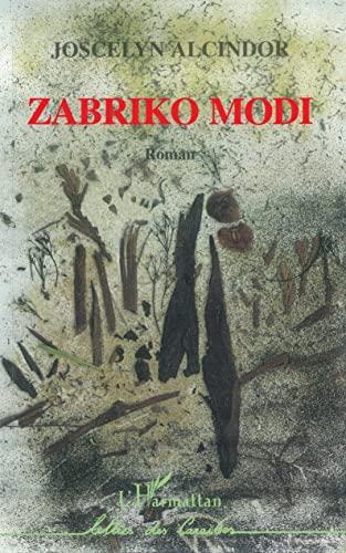 9782738452795: Zabriko modi: Roman antillais (Lettres des Caraïbes) (French Edition)