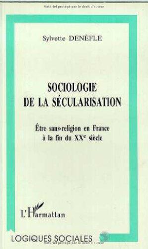 9782738452948: Sociologie de la sécularisation: être sans-religion en France à la fin du XXe siècle