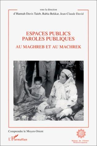 Espaces publics, paroles publiques au Maghreb et: T